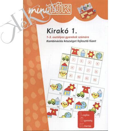 KIRAKÓ 1. Kombinációs készséget fejlesztő füzet 1-3. osztályosok számára