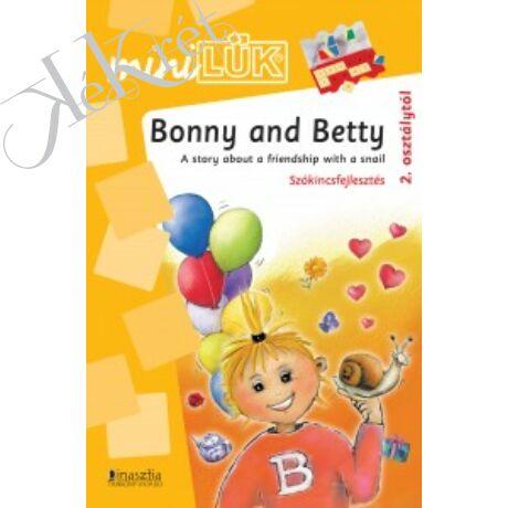 BONNY AND BETTY Szókincsfejlesztés 2. osztálytól